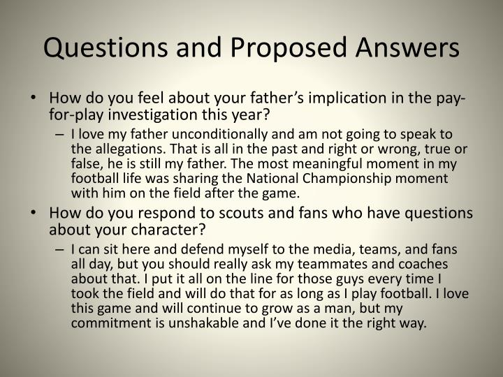 Questions and Proposed Answers