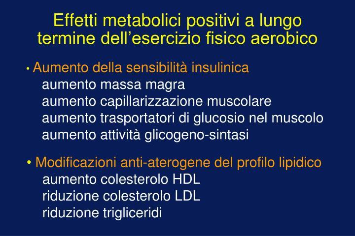 Effetti metabolici positivi a lungo termine dell'esercizio fisico aerobico