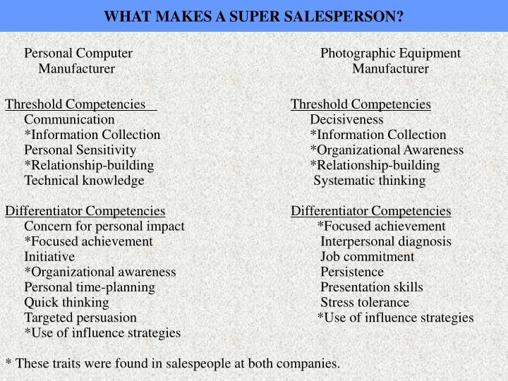 WHAT MAKES A SUPER SALESPERSON?