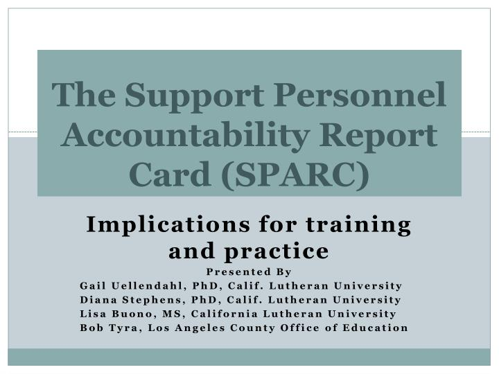 The support personnel accountability report card sparc