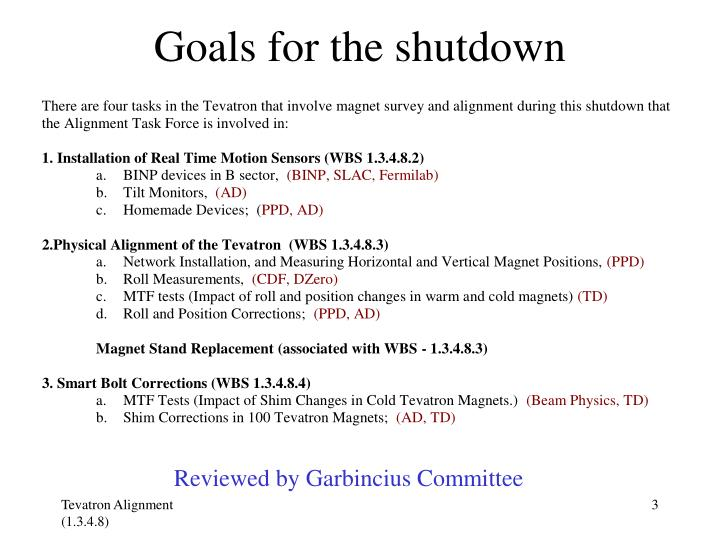 Goals for the shutdown