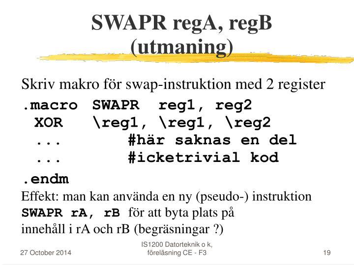 SWAPR regA, regB