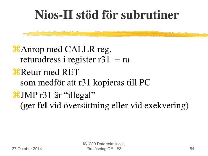 Nios-II stöd för subrutiner