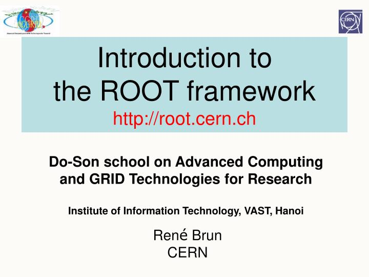 introduction to the root framework http root cern ch n.