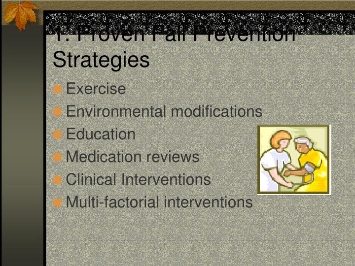 1. Proven Fall Prevention Strategies