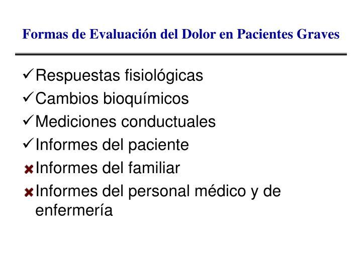 Formas de Evaluación del Dolor en Pacientes Graves
