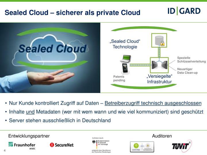 Sealed Cloud – sicherer als private Cloud