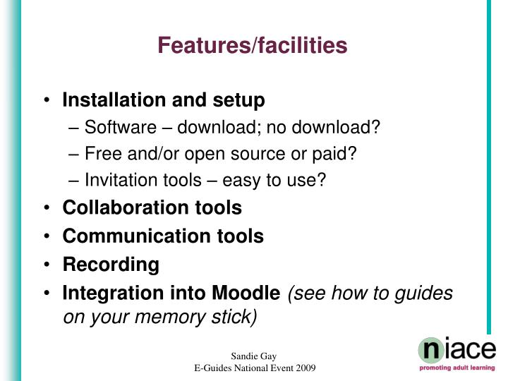 Features facilities