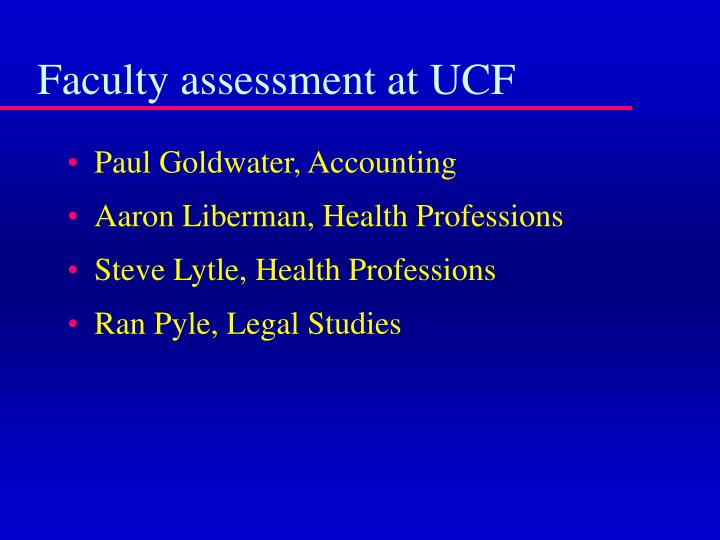 Faculty assessment at UCF