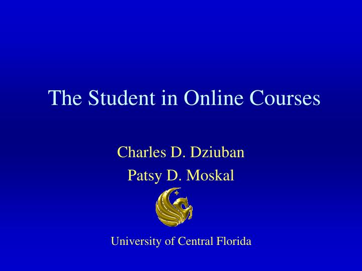 The student in online courses