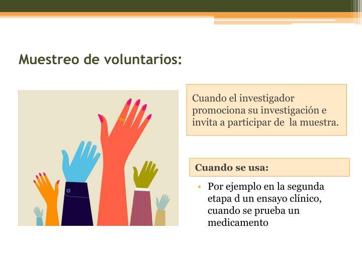 Muestreo de voluntarios: