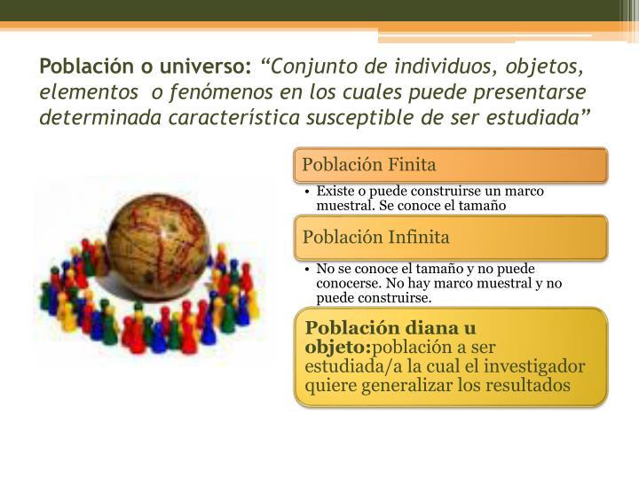 Población o universo: