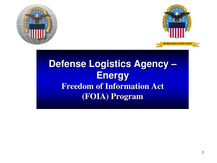 Defense logistics agency energy freedom of information act foia program