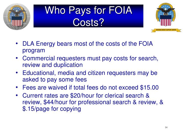 Who Pays for FOIA Costs?