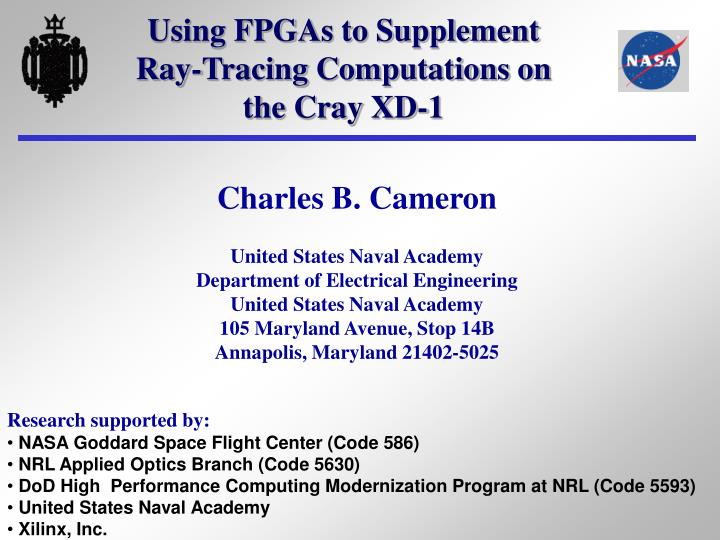 Using fpgas to supplement ray tracing computations on the cray xd 1