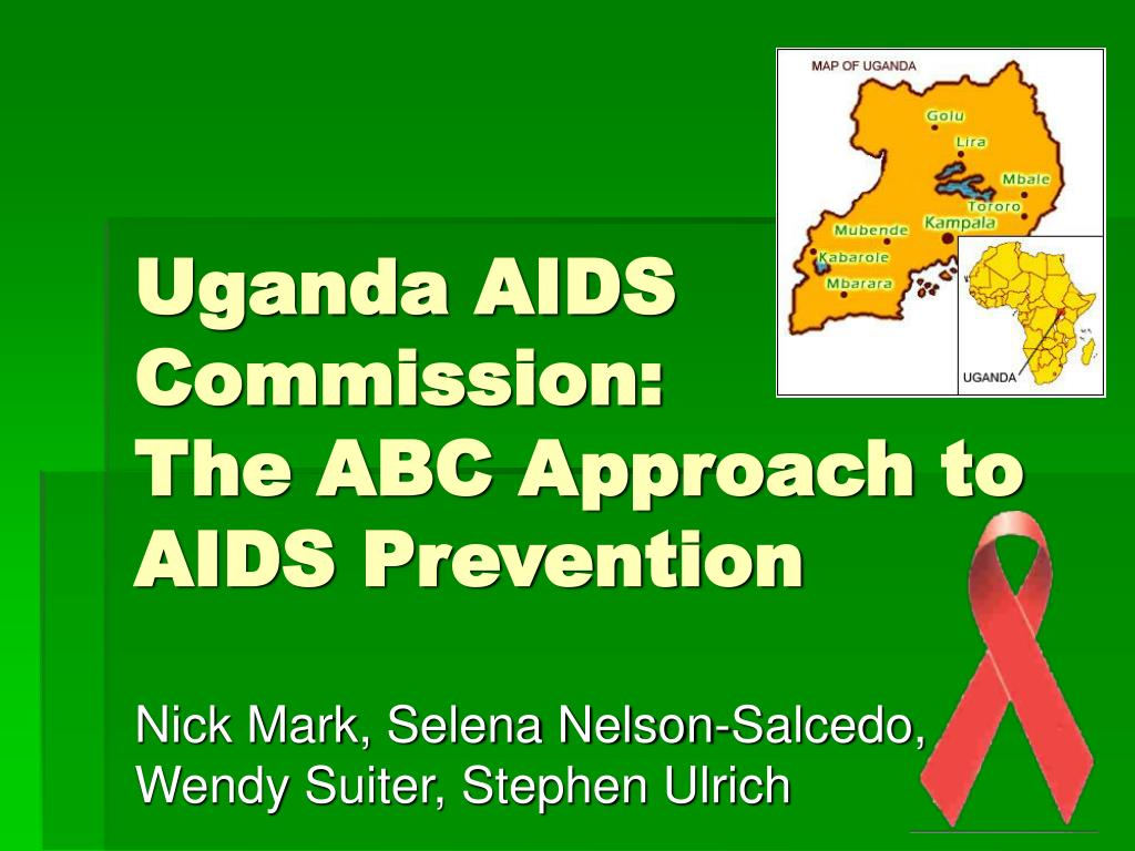 Uganda Aids Commission The Abc Approach To Prevention N