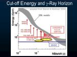 cut off energy and ray horizon