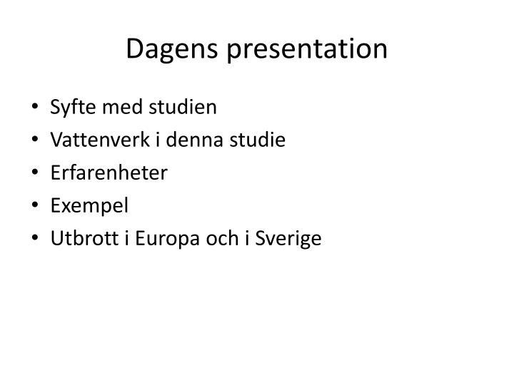 Dagens presentation