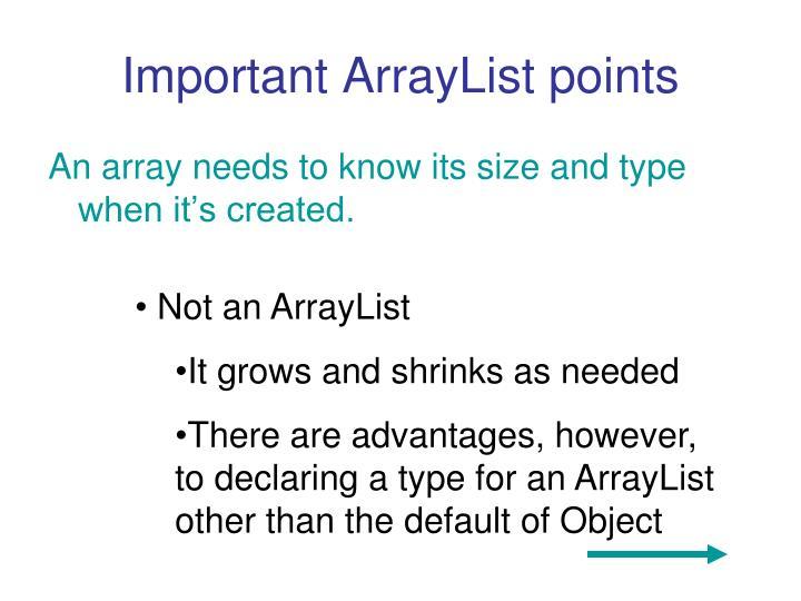 Important ArrayList points