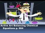 active art balancing chemical equations p 664