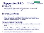 support for r d