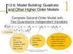12 6 model building quadratic and other higher order models9