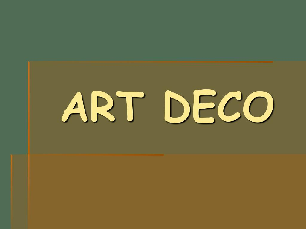 Ppt Art Deco Powerpoint Presentation Free Download Id 5905205