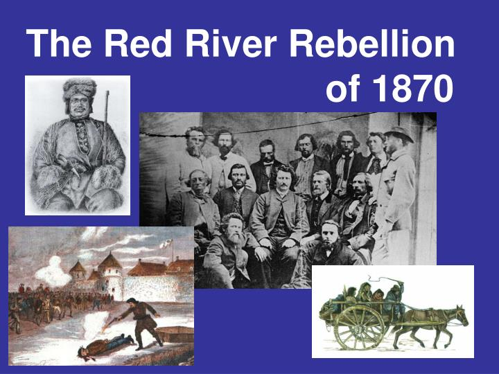 the red river rebellion of 1870 n.
