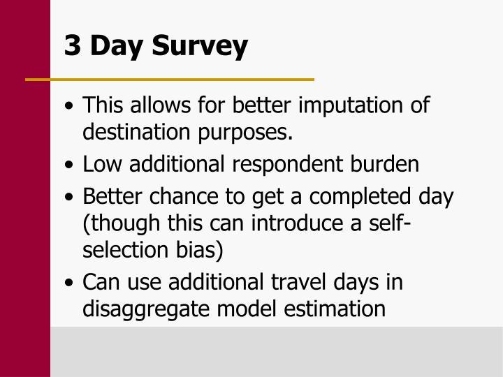3 Day Survey