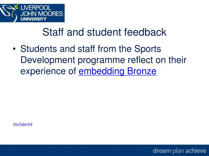 Staff and student feedback
