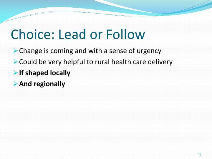 Choice: Lead or Follow