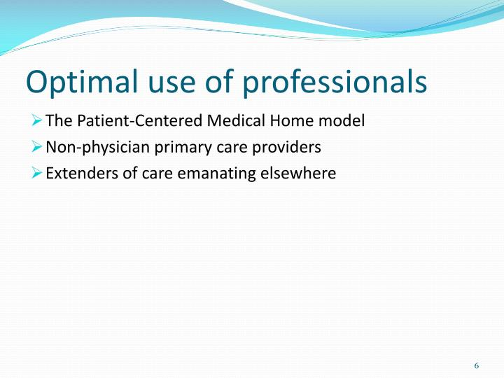 Optimal use of professionals