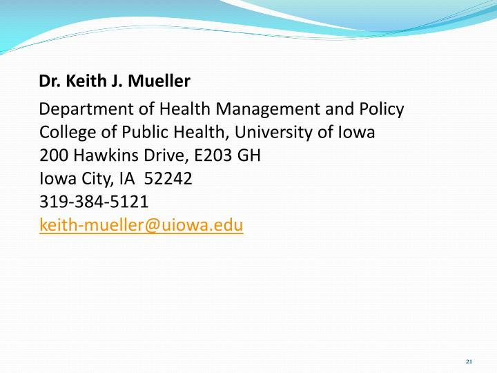 Dr. Keith J. Mueller