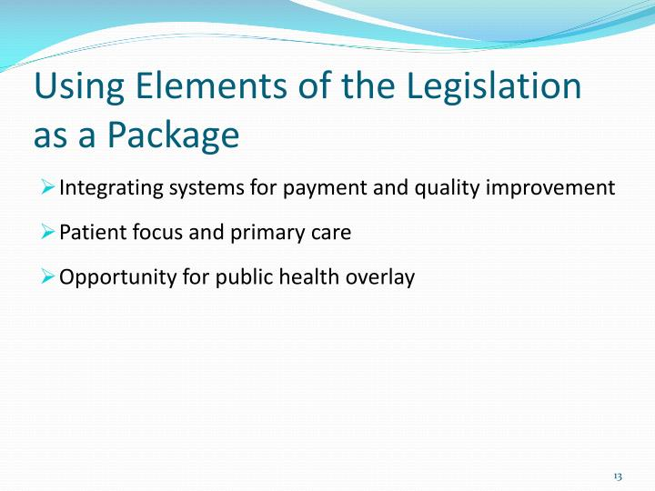 Using Elements of the Legislation as a Package