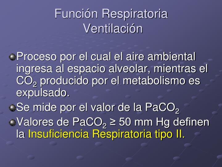 Función Respiratoria