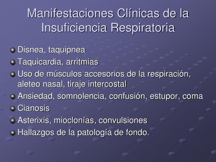 Manifestaciones Clínicas de la Insuficiencia Respiratoria