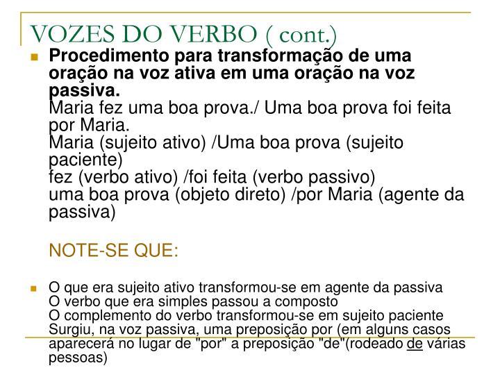 VOZES DO VERBO ( cont.)