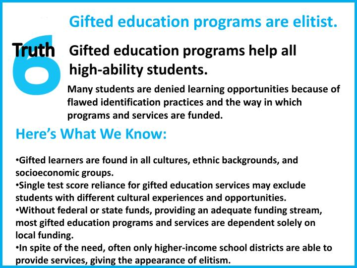 Gifted education programs are elitist.