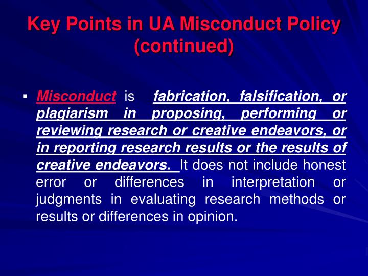Key Points in UA Misconduct Policy (continued)