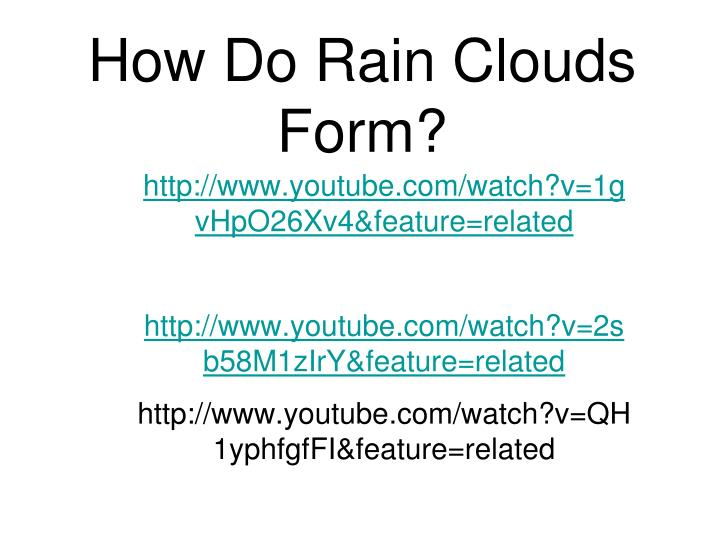 How do rain clouds form