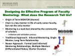 designing an effective program of faculty mentoring what does the research tell us