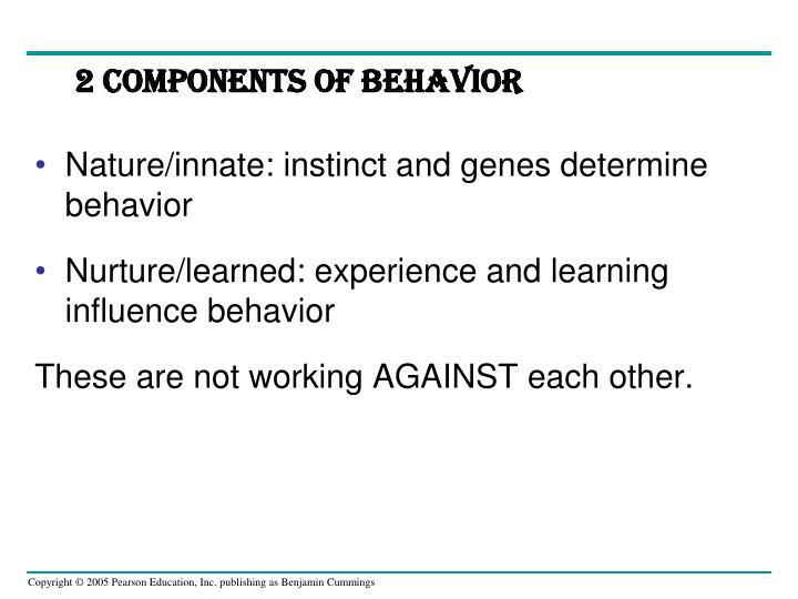2 Components of Behavior