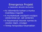 emergence projekt a hat rokon tny l t vmunka