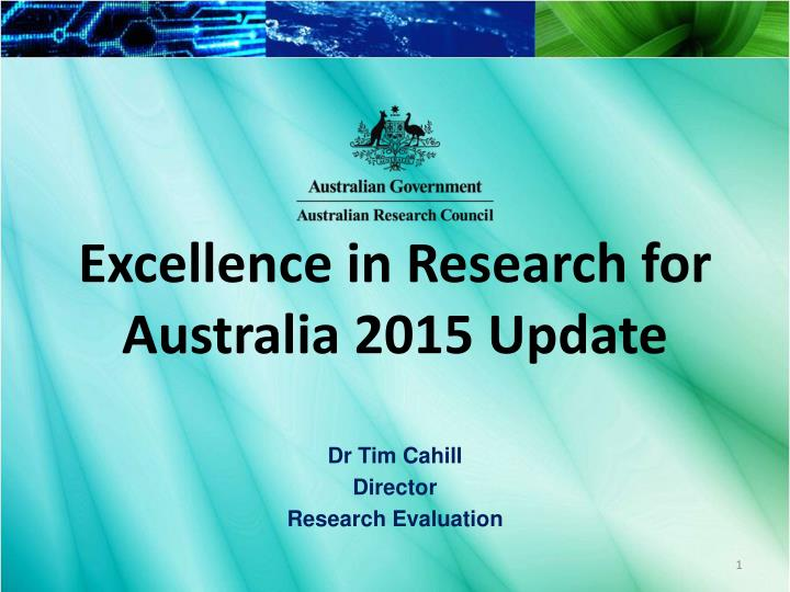 excellence in research for australia 2015 update