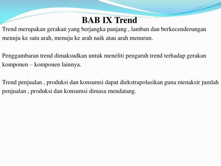 Bab ix trend