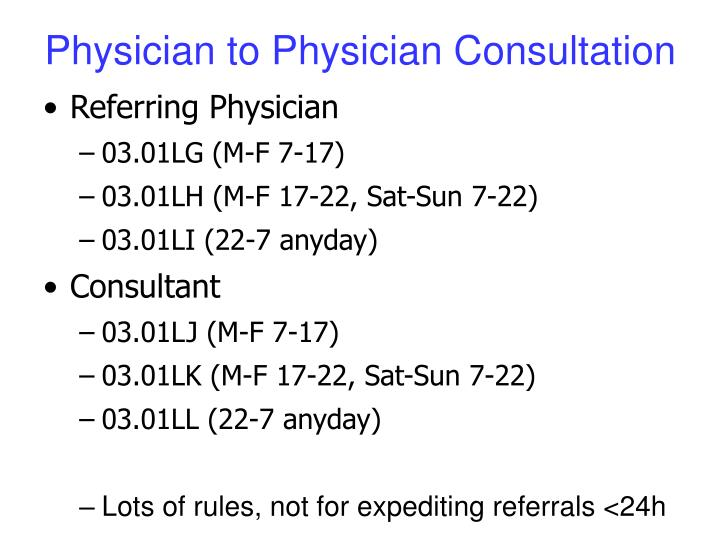 Physician to Physician Consultation