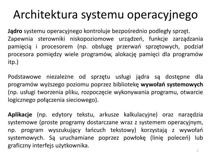 Architektura systemu operacyjnego1