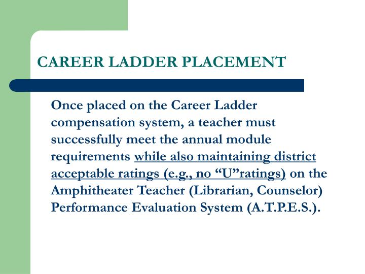 CAREER LADDER PLACEMENT