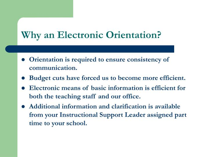 Why an electronic orientation