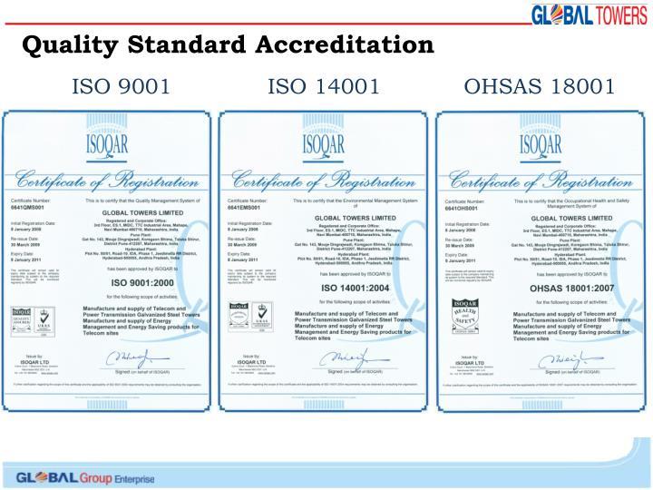 Quality Standard Accreditation